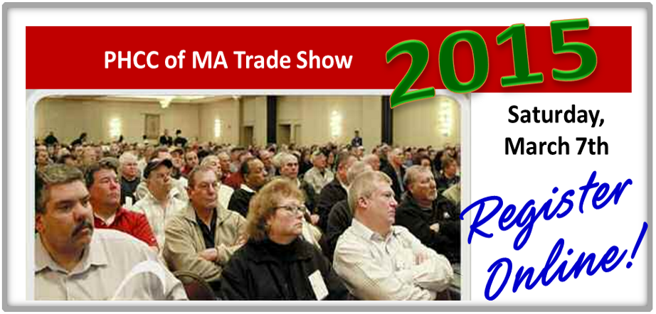 Join us at the 2015 PHCC of MA Annual Trade Show